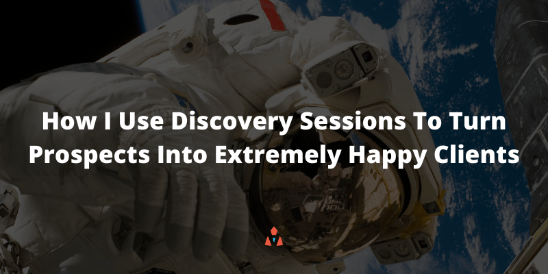 How Kase Dean Uses Discovery Sessions