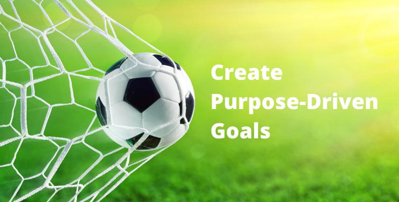 purpose-driven goals